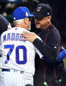 Cubs manager JOE MADDON & Indians manager TERRY FRANCONA